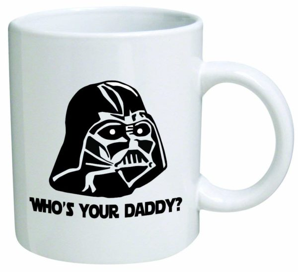"Star Wars ""Who's Your Daddy"" Mug"