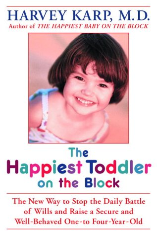 """""""The Happiest Toddler on The Block"""" by Harvey Karp, M.D."""