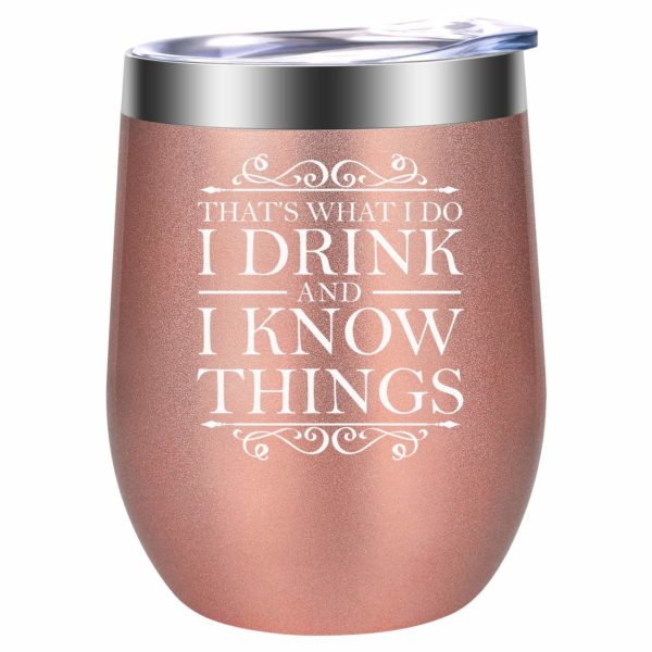 That's What I Do, I Drink and I Know Things - GOT 12oz Insulated Stemless Wine Tumbler by LEADO