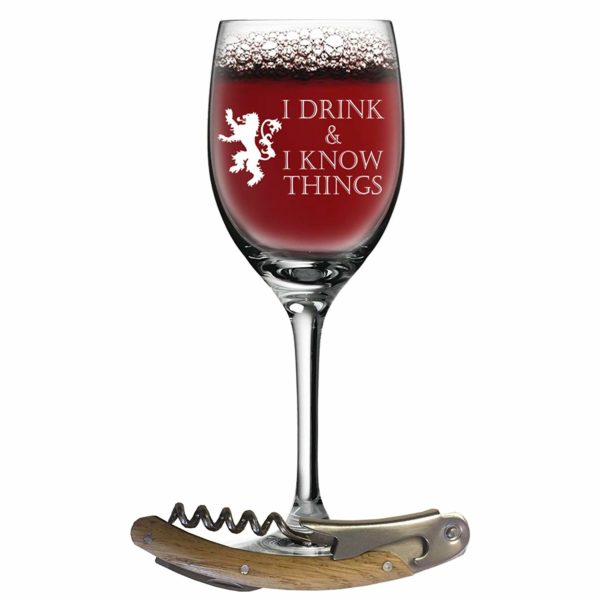 I Drink and I Know Things Wine Glass + FREE Bottle Opener