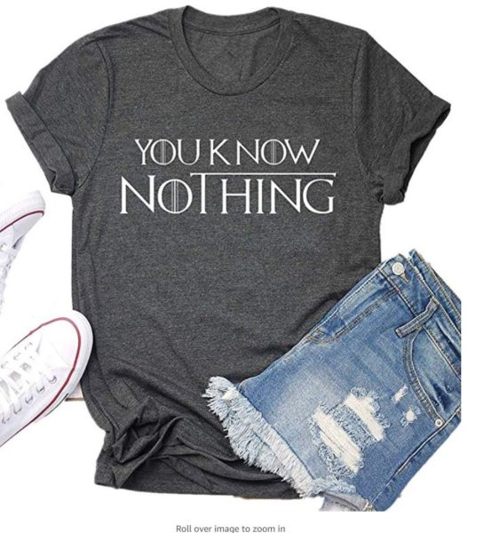 You Know Nothing Game Thrones Shirt