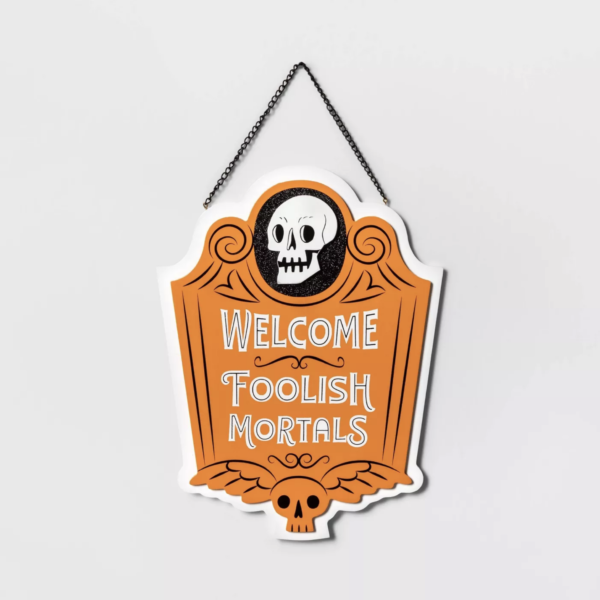 Welcome Foolish Mortals Halloween Hanging Wood Sign - Hyde & EEK! Boutique™
