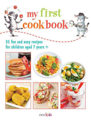 My First Cookbook: 35 Fun and Easy Recipes for Children Aged 7 years