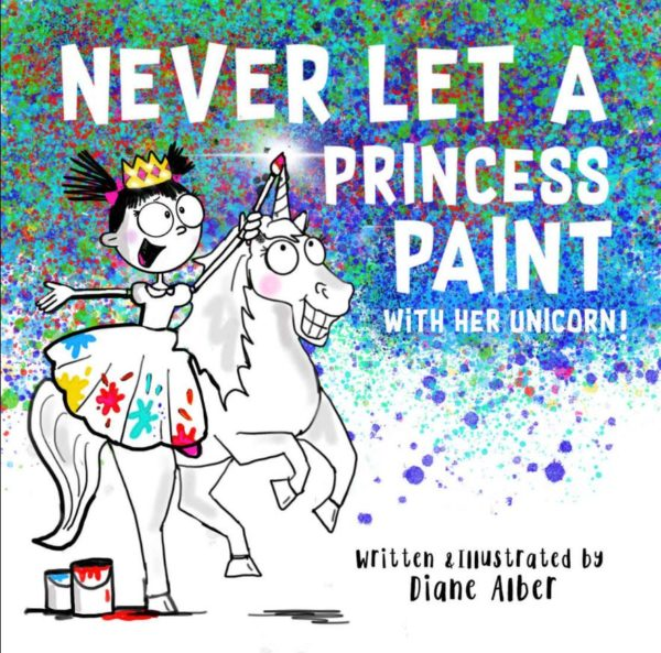 Never Let a Princess Paint with Her Unicorn
