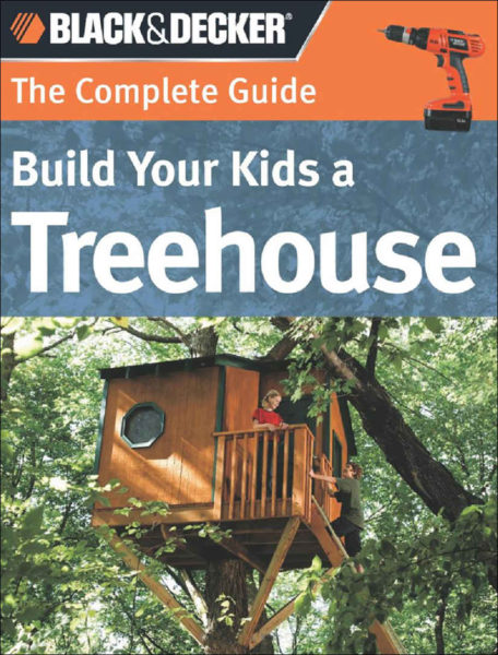 Build Your Kids a Treehouse guide