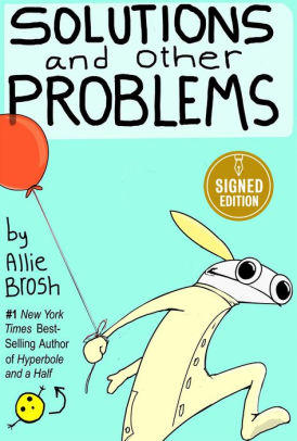 Solutions and Other Problems (Signed Book)