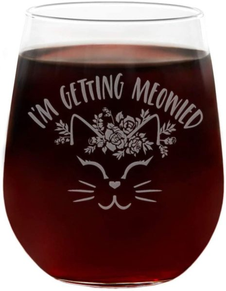 I'm Getting Meowied Funny Wine Glass