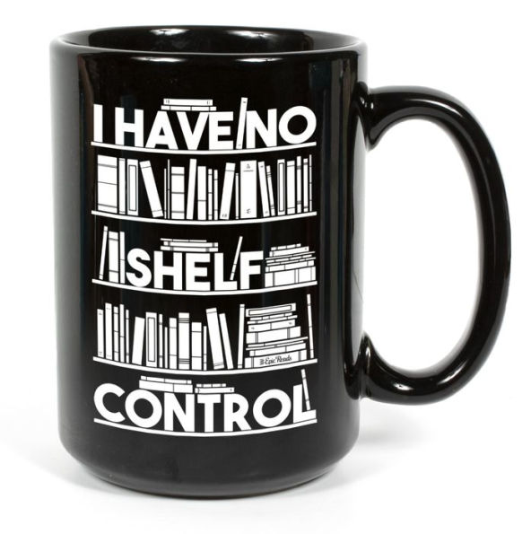 No Shelf Control 15oz Ceramic Coffee Mug