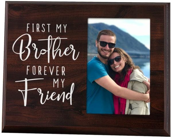 First My Brother Forever My Friend - Wood Picture Frame
