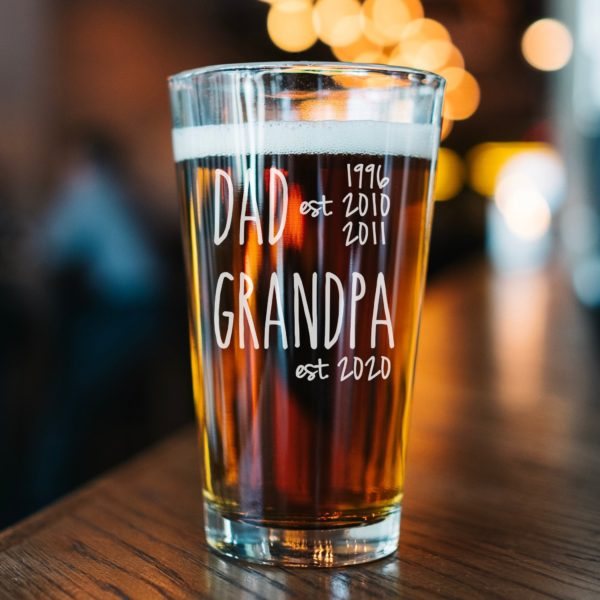 Dad Est. Grandpa Est. Pint Glass