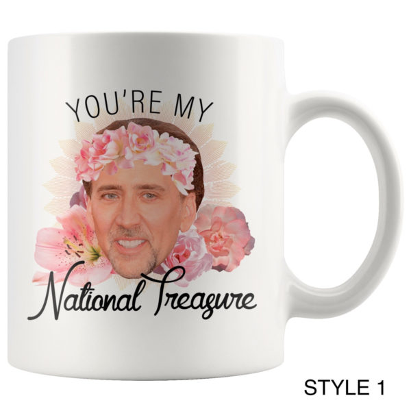 You're My National Treasure Mug