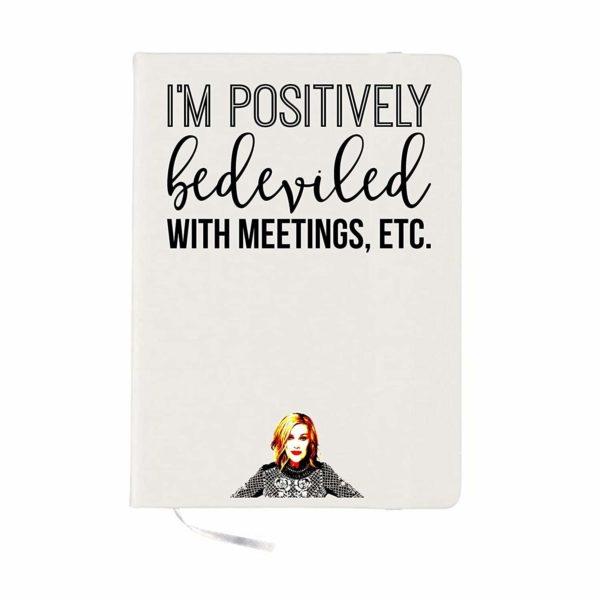 Bedeviled With Meetings Notebook