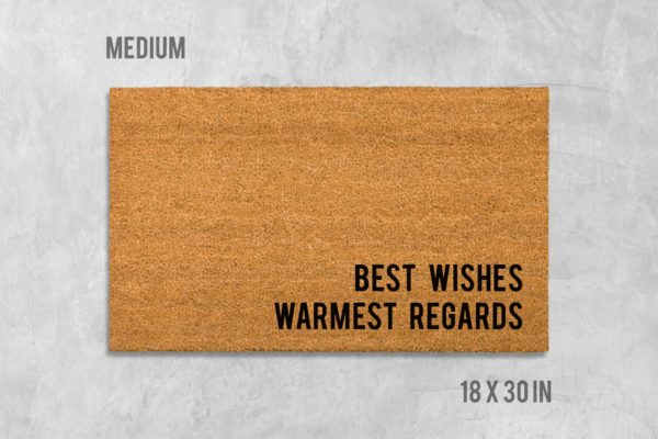 Best Wishes, Warmest Regards Door Mat