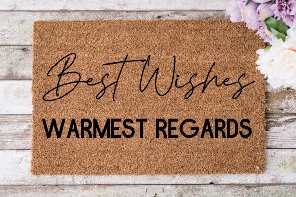 Best Wishes, Warmest Regards Doormat